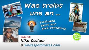 Was treibt uns an - Nike Steiger